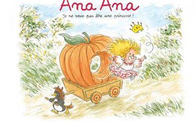 Ana Ana Tome 12 : Je ne veux pas être une princesse !
