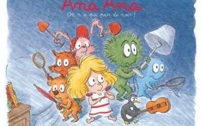 Ana Ana Tome 7 :On n'a pas peur du noir !