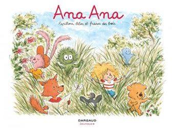 Ana Ana Tome 13 : Papillons, lilas et fraises des bois