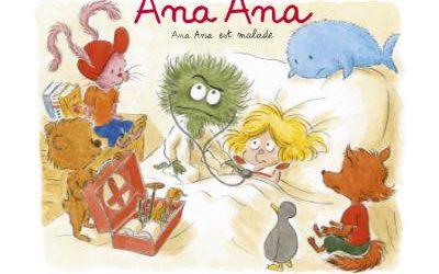 Ana Ana Tome 10 : Ana Ana est malade