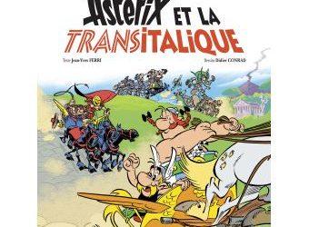 Astérix – Tome 37 : Astérix et la Transitalique