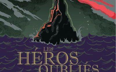 Les héros oubliés : tome 1 Aux portes de l'oubli