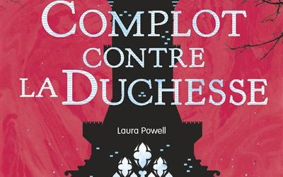 Alice à votre service – Tome 1 : Complot contre la duchesse