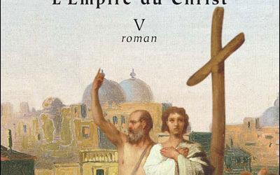 Les Romains : tome 5 Constantin le grand, L'Empire du Christ