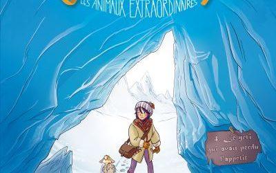 Enola et les animaux extraordinaires – Tome 4 : Le yeti qui avait perdu l'appétit.