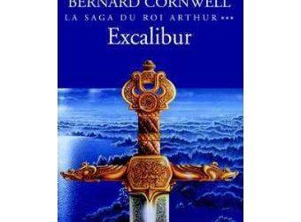 La saga du roi Arthur : Excalibur tome 3