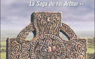La saga du roi Arthur : L'ennemi de dieu tome 2