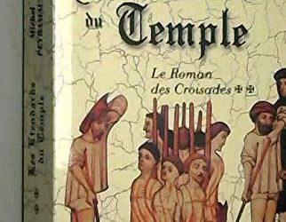 Le Roman des croisades : tome 2 les etendards du temple