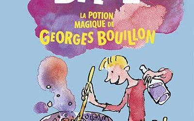 La potion magique de Georges Bouillon