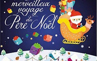 Le merveilleux voyage du Père Noël
