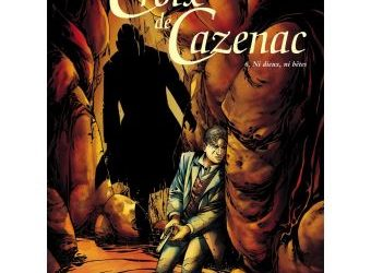 La croix de Cazenac : Tome 6 Ni dieux, ni bêtes