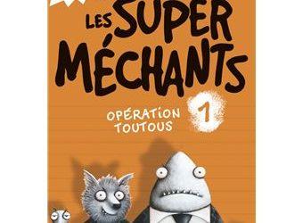Les super méchants tome 1 : Opération toutous
