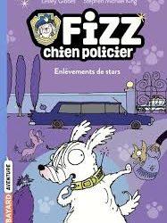 Fizz, chien policier Tome 4 Enlèvements de stars