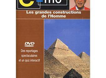 Les Grandes constructions de l'Homme E=M6 les civilisations