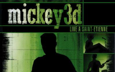Mickey 3D – Live à Saint-Étienne