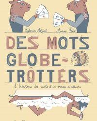 Des mots globe-trotters