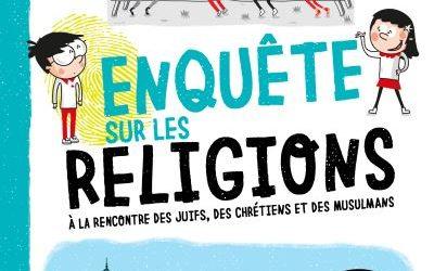 Les enquêtes de Thomas et Sophie – : Enquête sur les religions