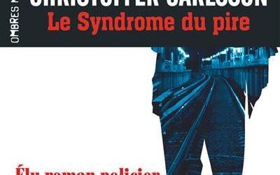 Le syndrome du pire