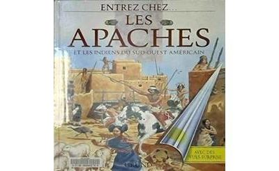 Les Apaches et les Indiens du Sud-Ouest américain