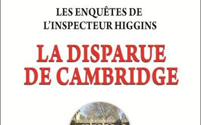 Les enquêtes de l'inspecteur Higgins – Tome 13 : La disparue de Cambridge