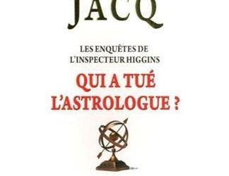 Les enquêtes de l'inspecteur Higgins – Tome 9 : Qui a tué l'astrologue ?